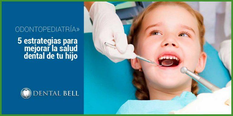 5 estrategias para mejorar la salud dental de tu hijo
